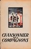 Chansonier des Compahnons de France