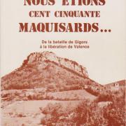 L 1981 nous etion 150 maquisard lucien micoud