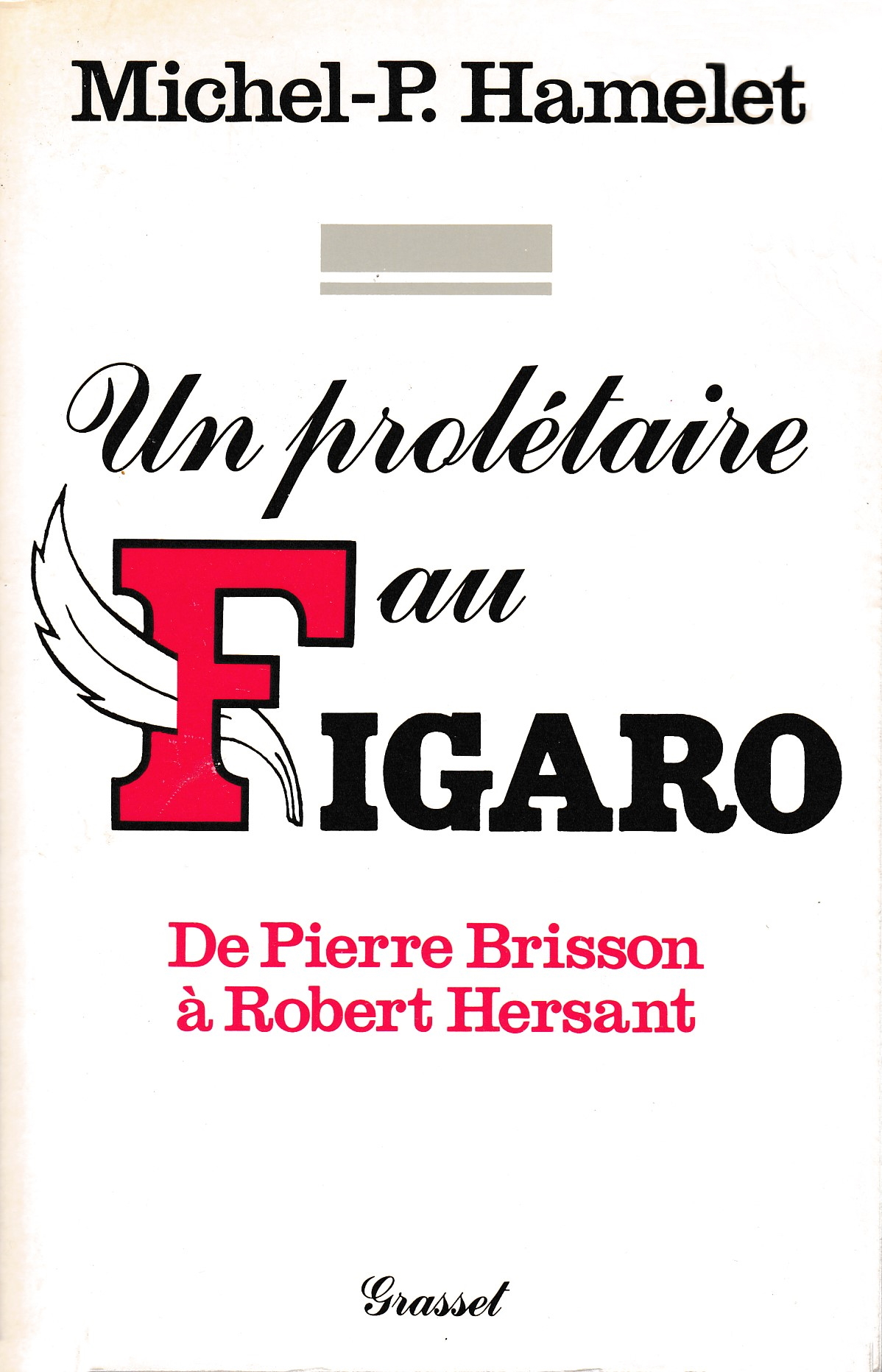 Un prolétaire au Figaro