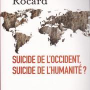 L2015 02 m rocard suicide de l occident suicide de l humanite