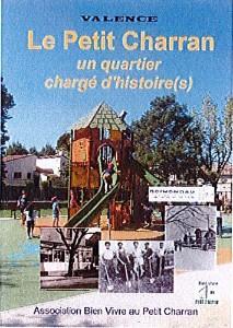 Le Petit Charran, un quartier chargé d'histoire(s)