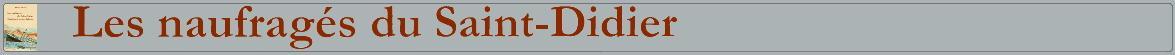 Les naufragés du Saint-Didier